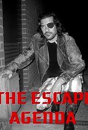 The Escape Agenda Poster