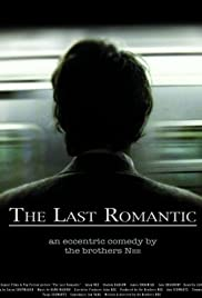 The Last Romantic (2006) Poster - Movie Forum, Cast, Reviews