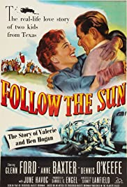 Follow the Sun(1951) Poster - Movie Forum, Cast, Reviews