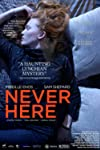 Film Review: 'Never Here'