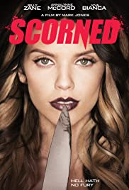 Scorned (2013) Poster - Movie Forum, Cast, Reviews