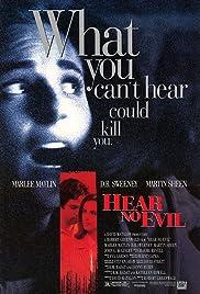 Hear No Evil(1993) Poster - Movie Forum, Cast, Reviews