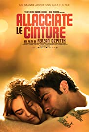 Allacciate le cinture(2014) Poster - Movie Forum, Cast, Reviews