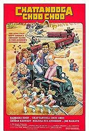 Chattanooga Choo Choo(1984) Poster - Movie Forum, Cast, Reviews