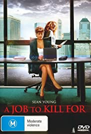 A Job to Kill For (2006) Poster - Movie Forum, Cast, Reviews