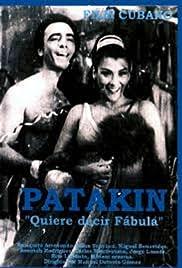 ¡Patakín! quiere decir ¡fábula! Poster