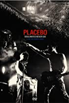 Image of Placebo: Soulmates Never Die - Live in Paris 2003