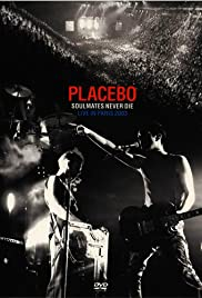 Placebo: Soulmates Never Die - Live in Paris 2003 Poster