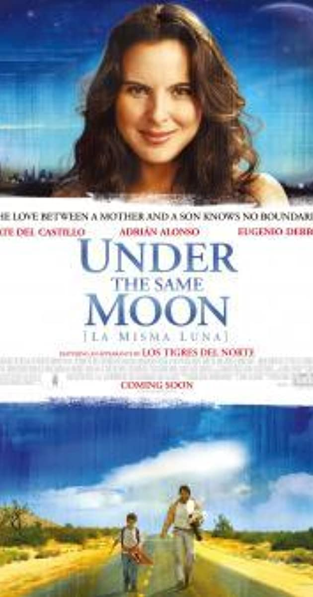 Under The Same Moon (2007)