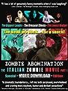 Zombie Abomination: The Italian Zombie Movie - Part 1