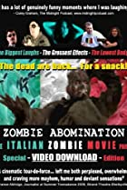 Image of Zombie Abomination: The Italian Zombie Movie - Part 1