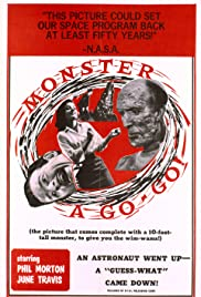 Monster a-Go Go (1965) Poster - Movie Forum, Cast, Reviews