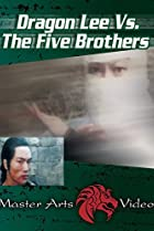 Image of Dragon Lee vs. Five Brothers