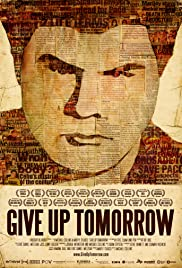 Give Up Tomorrow Poster