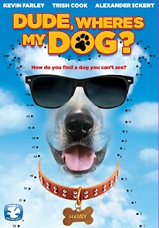 Dude, Where's My Dog?! (2014)