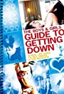 The Boys and Girls Guide to Getting Down