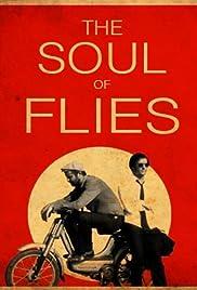 El alma de las moscas Poster