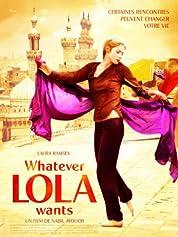 Whatever Lola Wants (2007)