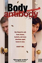 Body/Antibody(2007) Poster - Movie Forum, Cast, Reviews