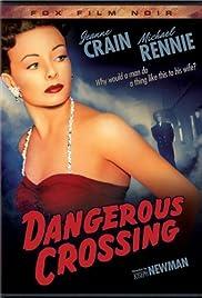 Dangerous Crossing Poster