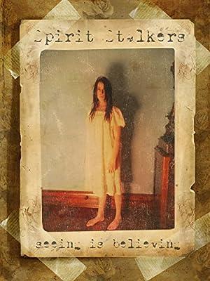 Spirit Stalkers (2012)