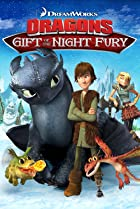 Image of Dragons: Gift of the Night Fury