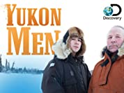 Yukon Men - Season 1 (2012) poster