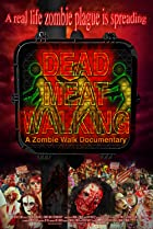 Image of Dead Meat Walking: A Zombie Walk Documentary
