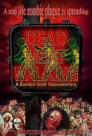 Dead Meat Walking: A Zombie Walk Documentary Poster