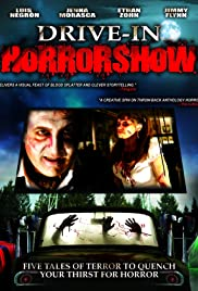 Drive-In Horrorshow (2009) Poster - Movie Forum, Cast, Reviews