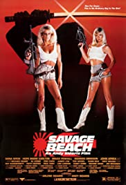 Savage Beach (1989) Poster - Movie Forum, Cast, Reviews