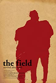 The Field (2018) Poster - Movie Forum, Cast, Reviews