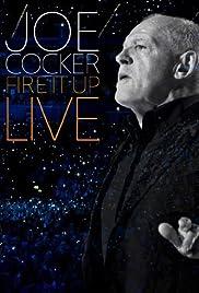 Joe Cocker: Fire It Up Live Poster