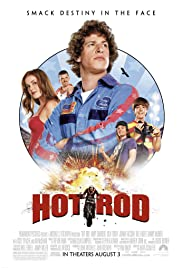 Hot Rod (2007) Poster - Movie Forum, Cast, Reviews