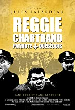 Reggie Chartrand, patriote québécois