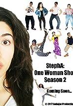 StephA: One Woman Show