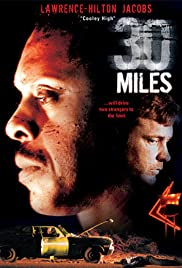 30 Miles (2004) Poster - Movie Forum, Cast, Reviews