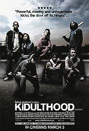 Kidulthood(2006) Poster - Movie Forum, Cast, Reviews