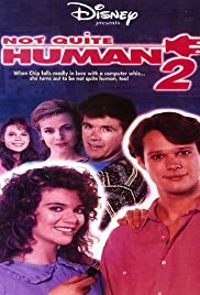 Not Quite Human II(1989) Poster - Movie Forum, Cast, Reviews