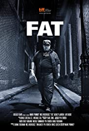 Fat (2013) Poster - Movie Forum, Cast, Reviews