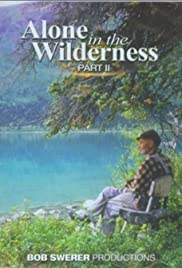 Alone in the Wilderness Part II(2011) Poster - Movie Forum, Cast, Reviews
