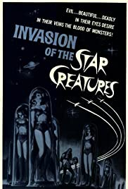 Invasion of the Star Creatures (1962) Poster - Movie Forum, Cast, Reviews