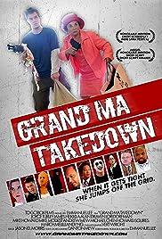Grand Ma Takedown Poster