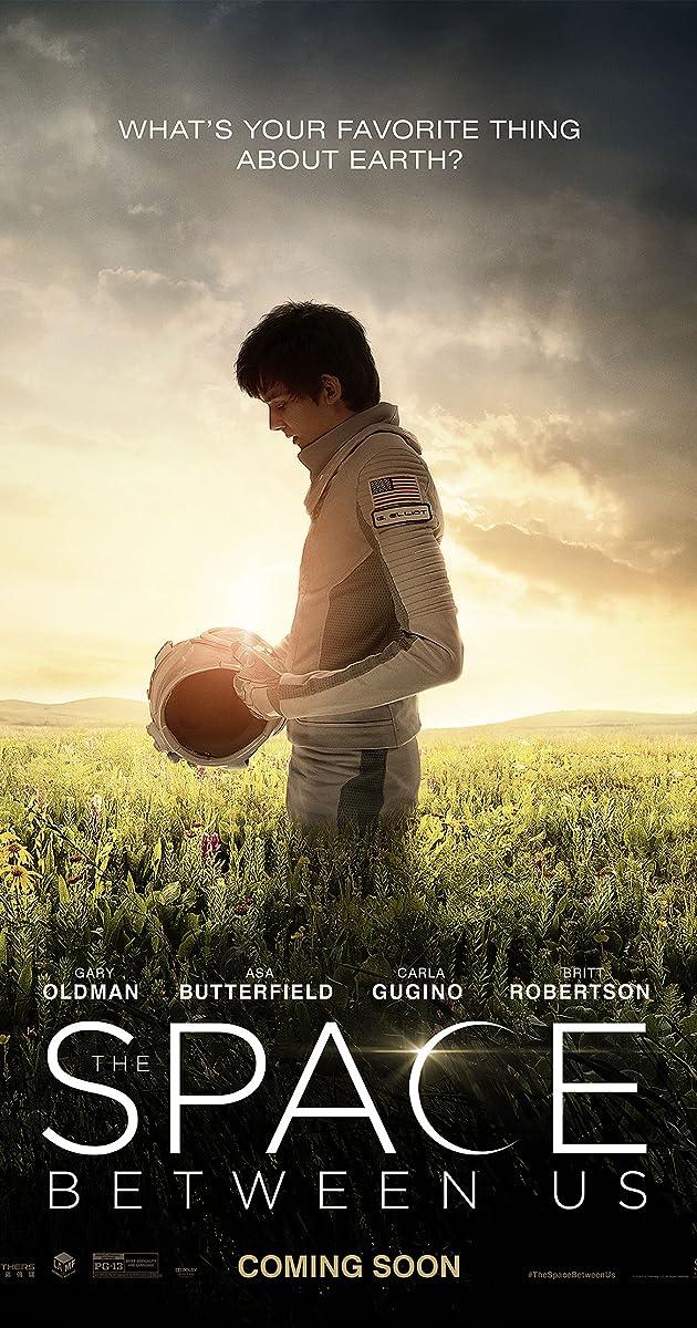 Tūkstančiai mylių iki tavęs / The Space Between Us (2017) parsisiusti atsisiusti filma nemokamai
