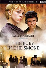 The Ruby in the Smoke (2006) Poster - Movie Forum, Cast, Reviews