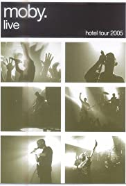 Moby Live: The Hotel Tour 2005 Poster