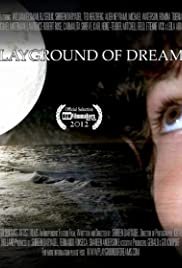 Playground of Dreams Poster