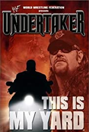 WWE: Undertaker - This Is My Yard Poster