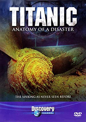 Titanic: Anatomy of a Disaster (1997)