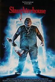 Slaughterhouse(1987) Poster - Movie Forum, Cast, Reviews